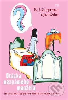 E.J. Copperman Otázka neznámého manžela - kniha o aspergerovom syndróme
