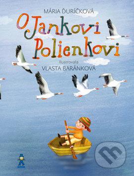 Mária Ďuríčková O Jankovi Polienkovi - knihy pre deti 6-9 rokov
