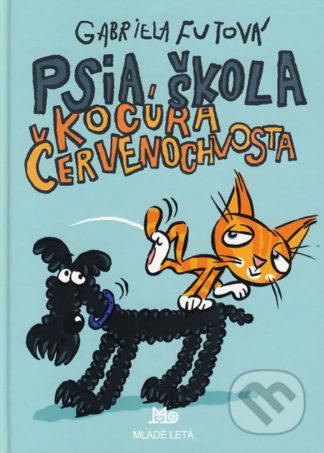Gabriela Futová Psia škola kocúra Červenochvosta - knihy pre deti 6-9 rokov